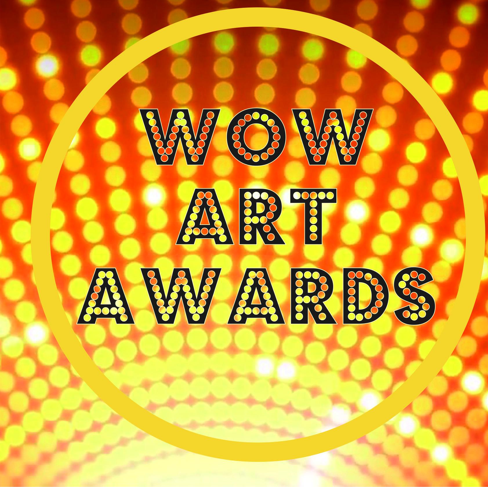 WOW ART AWARDS
